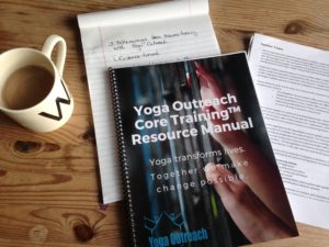 Resources for Yoga Outreach's Core Training, including a manual and additional factsheets and backgrounders.